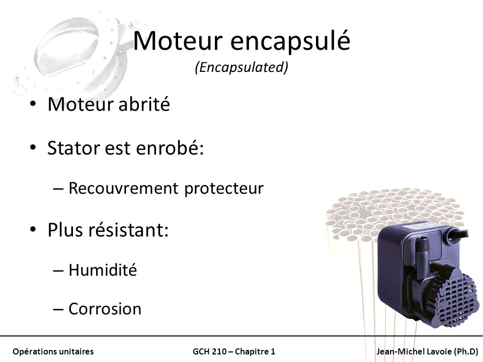 Moteur encapsulé (Encapsulated)