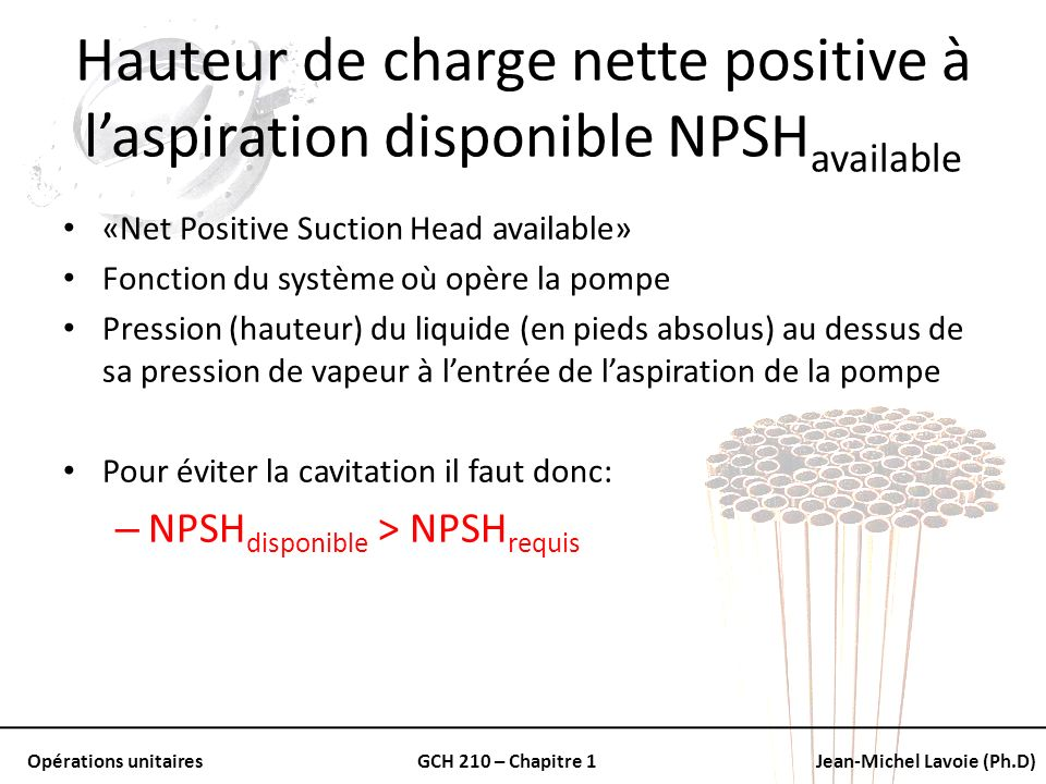 Hauteur de charge nette positive à l'aspiration disponible NPSHavailable