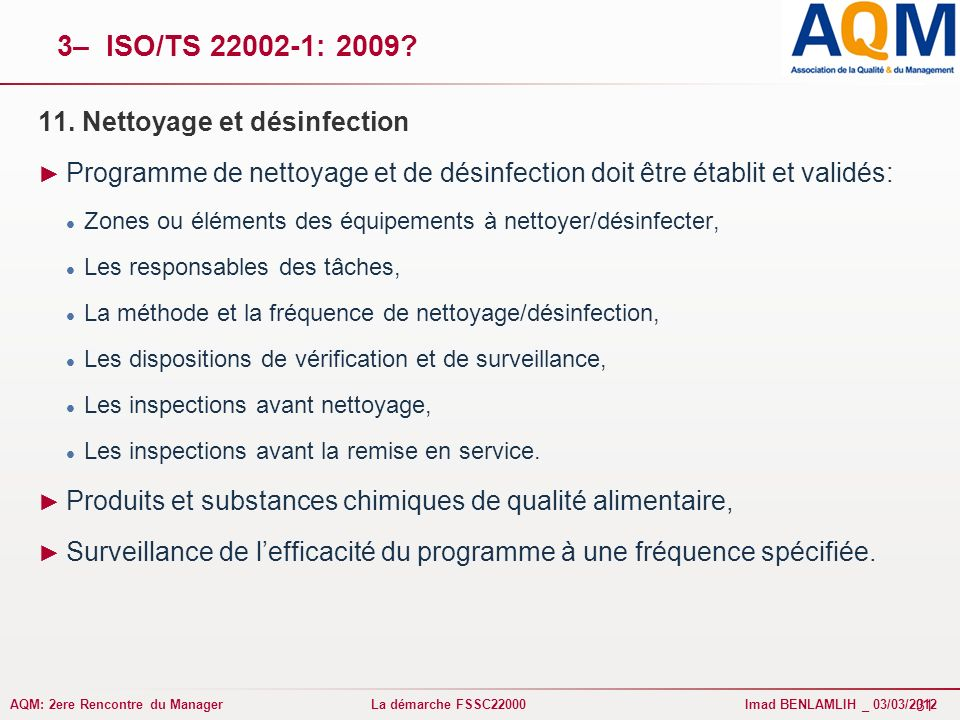 3– ISO/TS 22002-1: 2009 11. Nettoyage et désinfection