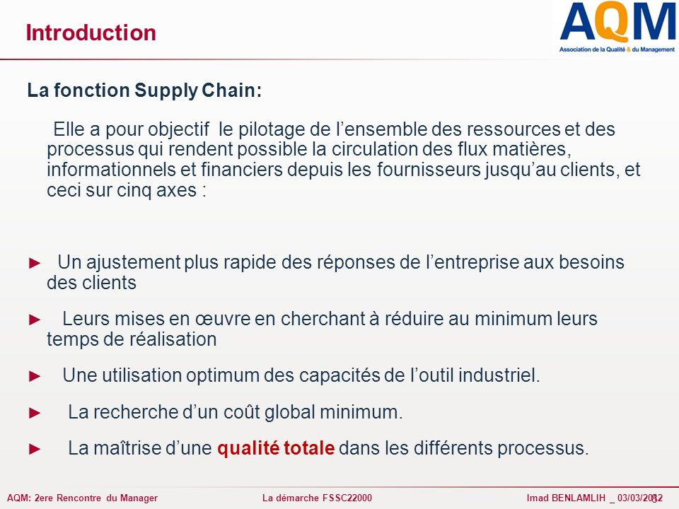 Introduction La fonction Supply Chain: