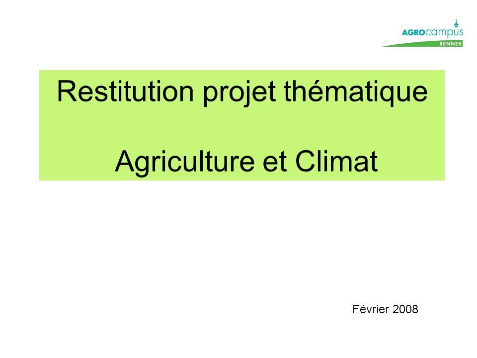 Restitution projet thématique Agriculture et Climat