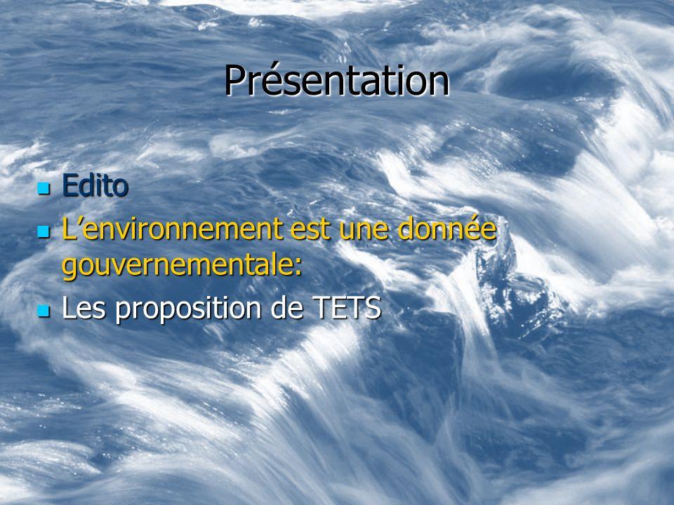 Présentation Edito L'environnement est une donnée gouvernementale: