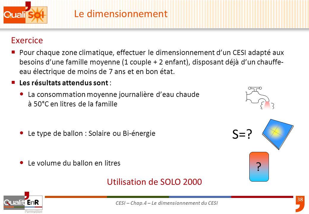 S= Le dimensionnement Exercice Utilisation de SOLO 2000