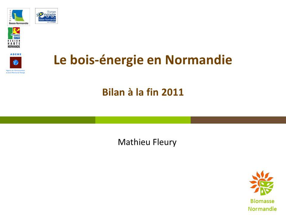 Le bois-énergie en Normandie Bilan à la fin 2011