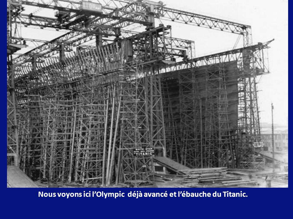 Nous voyons ici l'Olympic déjà avancé et l'ébauche du Titanic.
