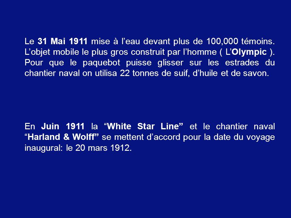Le 31 Mai 1911 mise à l'eau devant plus de 100,000 témoins