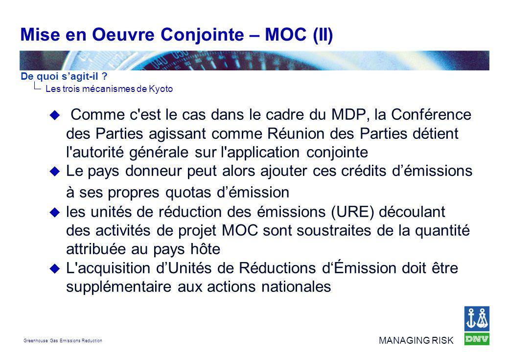 Mise en Oeuvre Conjointe – MOC (II)