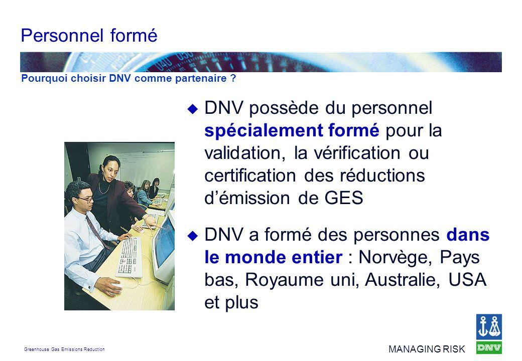 Personnel formé Pourquoi choisir DNV comme partenaire