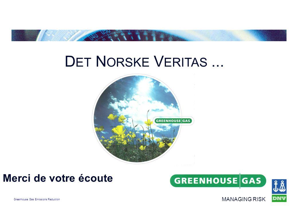 DET NORSKE VERITAS ... Merci de votre écoute
