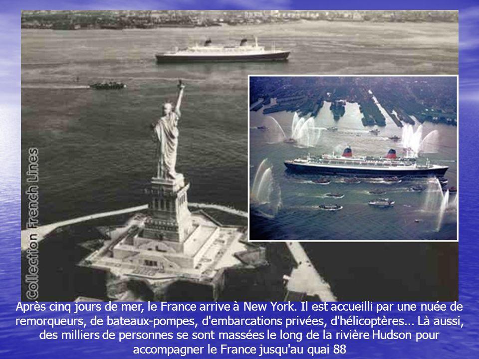 Après cinq jours de mer, le France arrive à New York