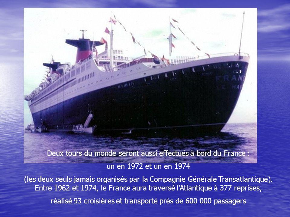 Deux tours du monde seront aussi effectués à bord du France :