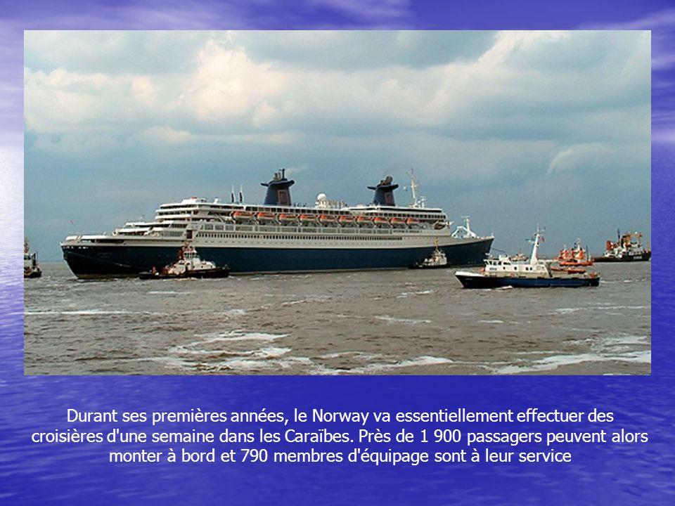 Durant ses premières années, le Norway va essentiellement effectuer des croisières d une semaine dans les Caraïbes.