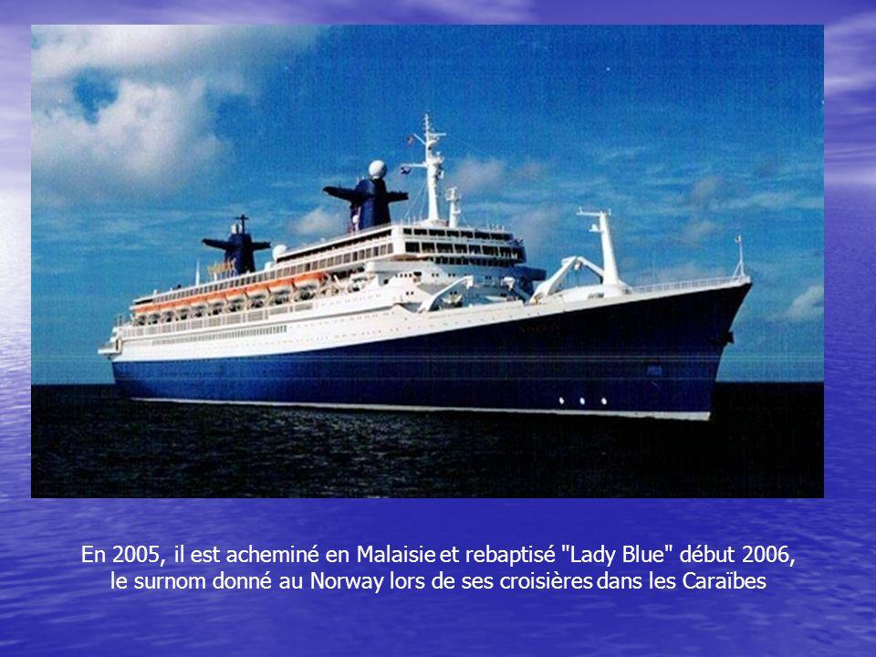 le surnom donné au Norway lors de ses croisières dans les Caraïbes
