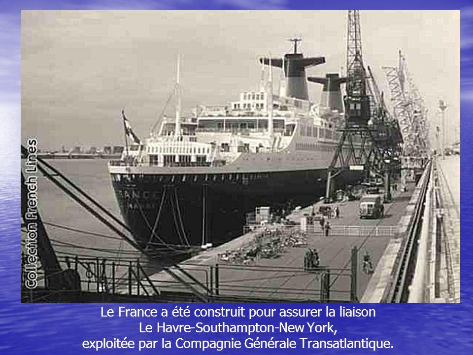 Le France a été construit pour assurer la liaison