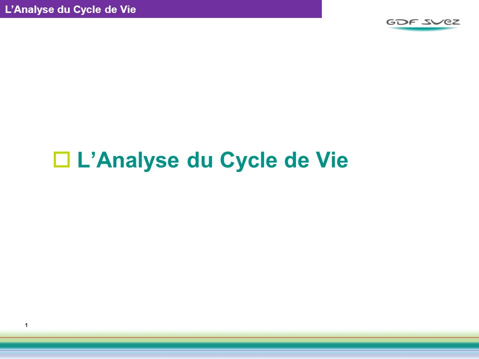 L'Analyse du Cycle de Vie