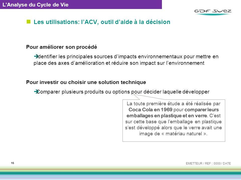 Les utilisations: l'ACV, outil d'aide à la décision