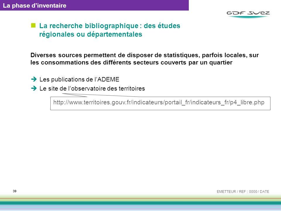 La phase d'inventaire La recherche bibliographique : des études régionales ou départementales.