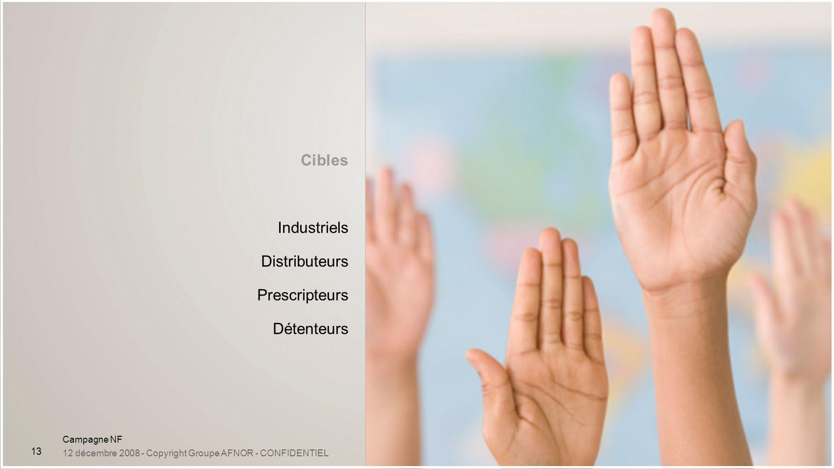 Cibles Industriels Distributeurs Prescripteurs Détenteurs 13