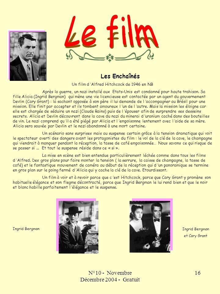 Le film N°10 - Novembre Décembre 2004 - Gratuit Les Enchaînés