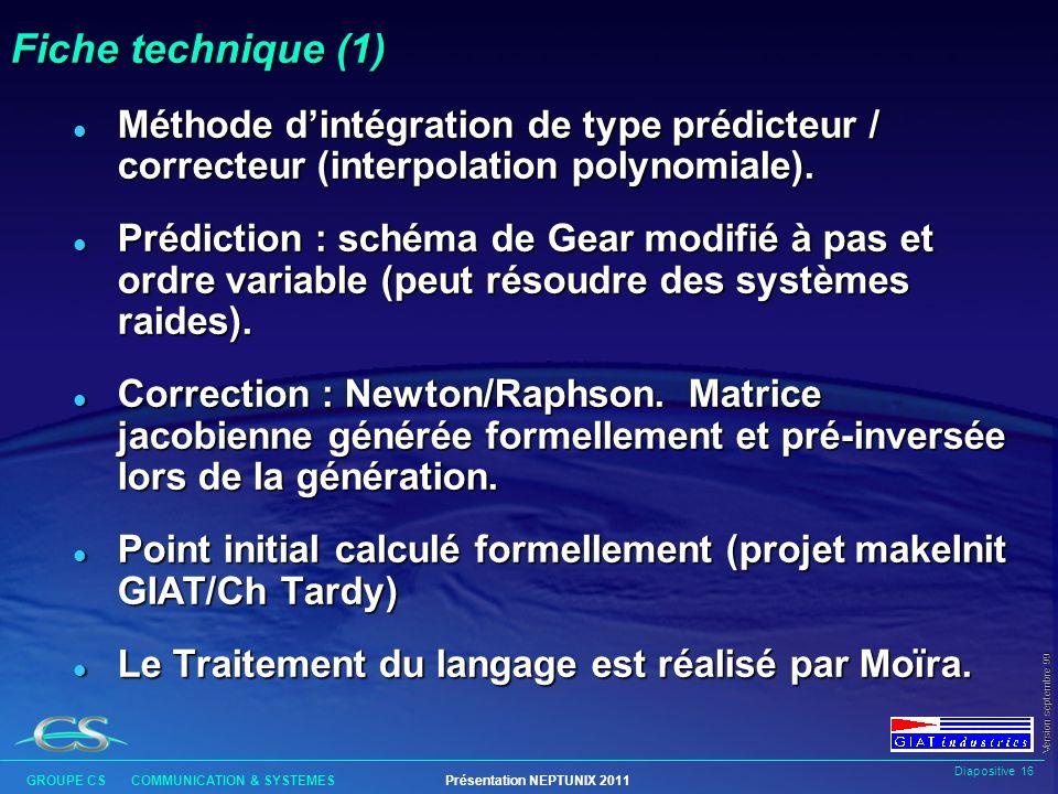 Fiche technique (1) Méthode d'intégration de type prédicteur / correcteur (interpolation polynomiale).