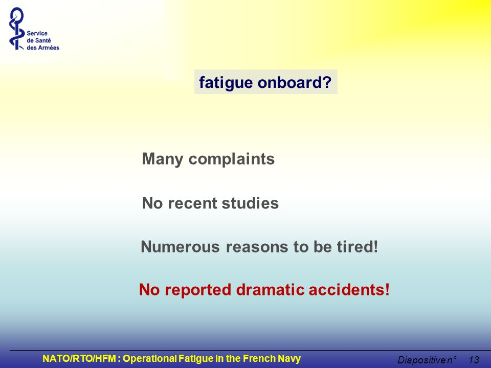 Numerous reasons to be tired! No reported dramatic accidents!