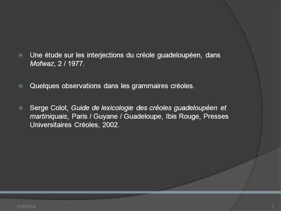Quelques observations dans les grammaires créoles.