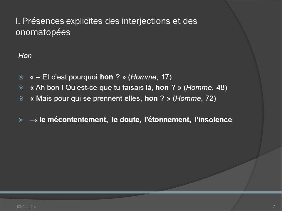I. Présences explicites des interjections et des onomatopées