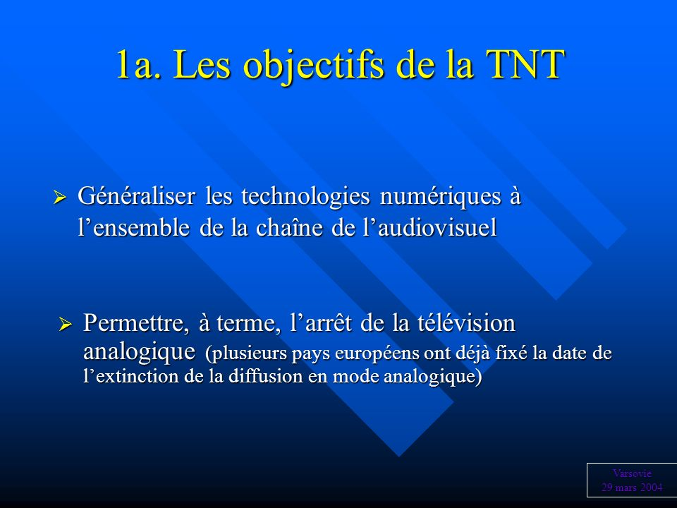 1a. Les objectifs de la TNT