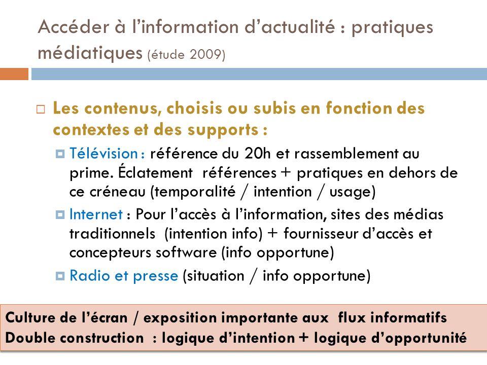 Accéder à l'information d'actualité : pratiques médiatiques (étude 2009)