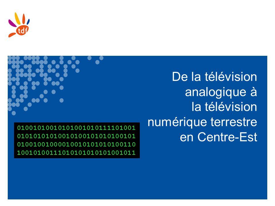 De la télévision analogique à la télévision numérique terrestre en Centre-Est