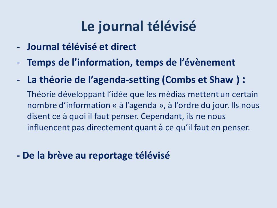 Le journal télévisé Journal télévisé et direct