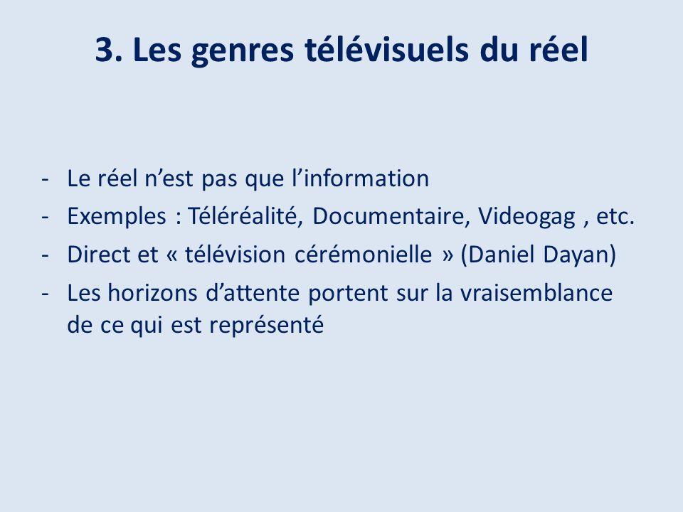 3. Les genres télévisuels du réel