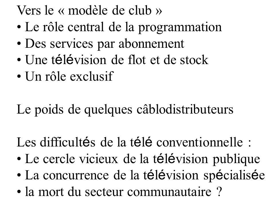 Vers le « modèle de club »