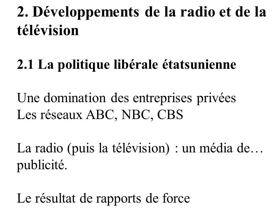 2. Développements de la radio et de la télévision