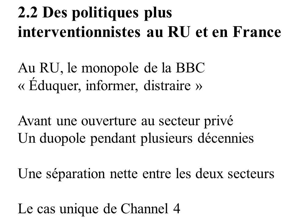 2.2 Des politiques plus interventionnistes au RU et en France
