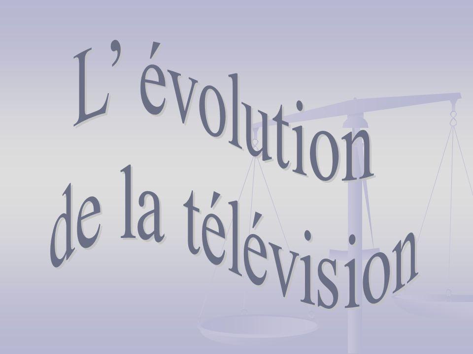L' évolution de la télévision