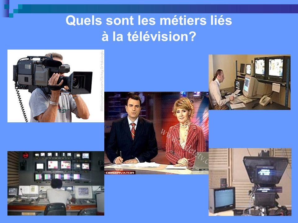 Quels sont les métiers liés à la télévision