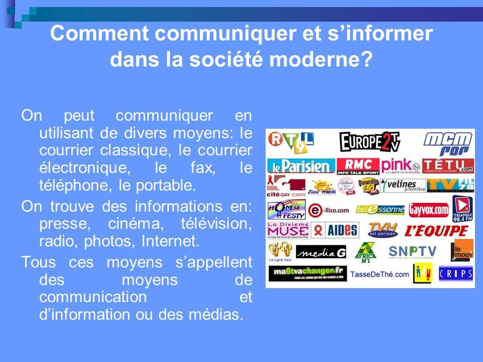 Comment communiquer et s'informer dans la société moderne