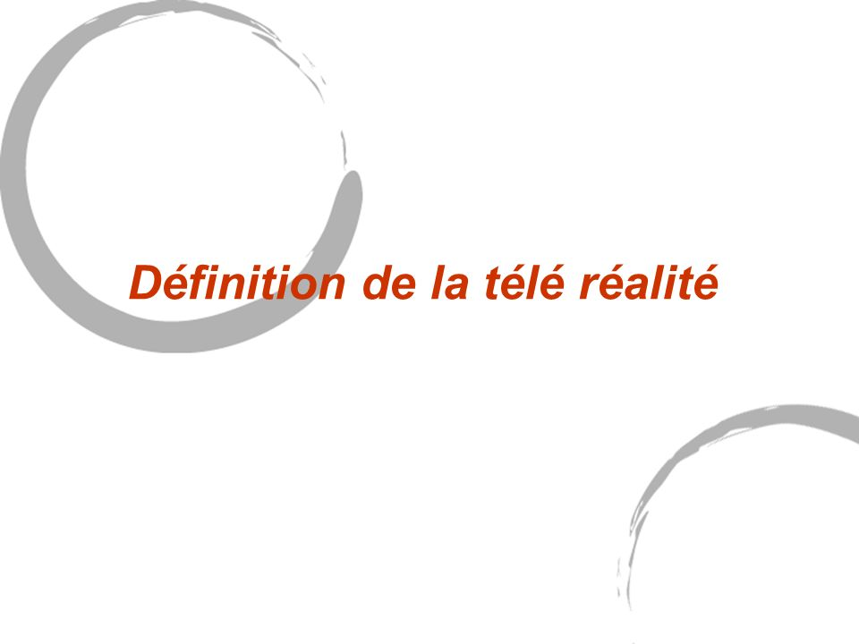 Définition de la télé réalité