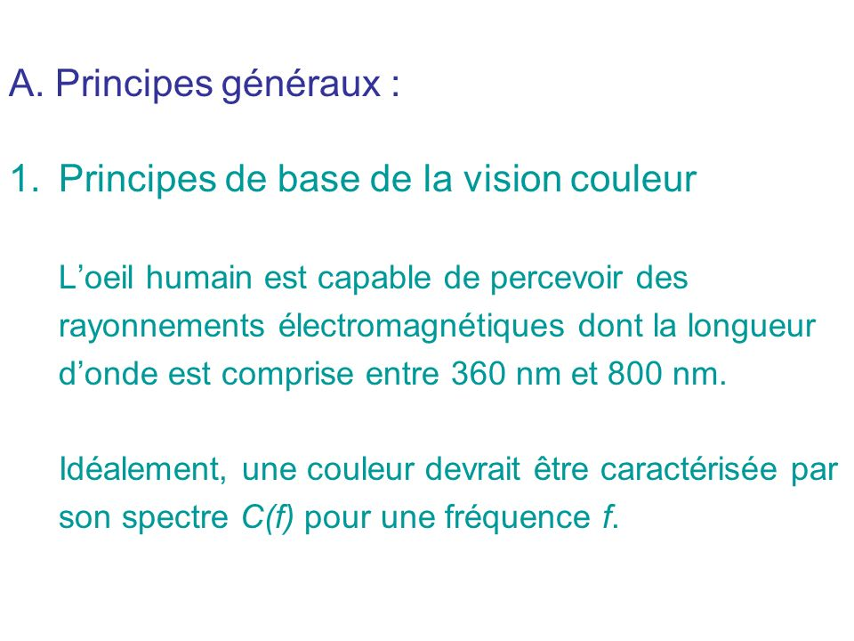 Principes de base de la vision couleur