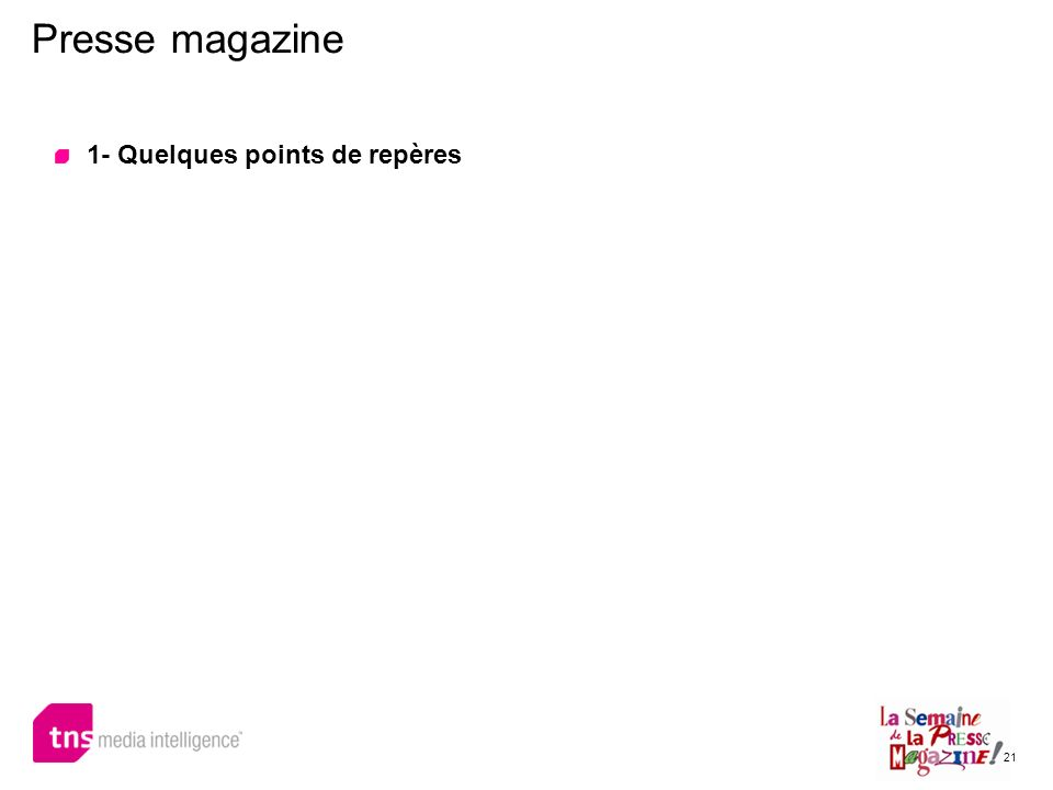 Presse magazine 1- Quelques points de repères