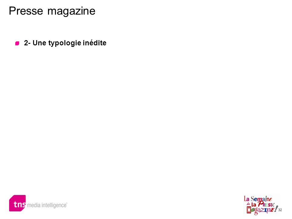 Presse magazine 2- Une typologie inédite