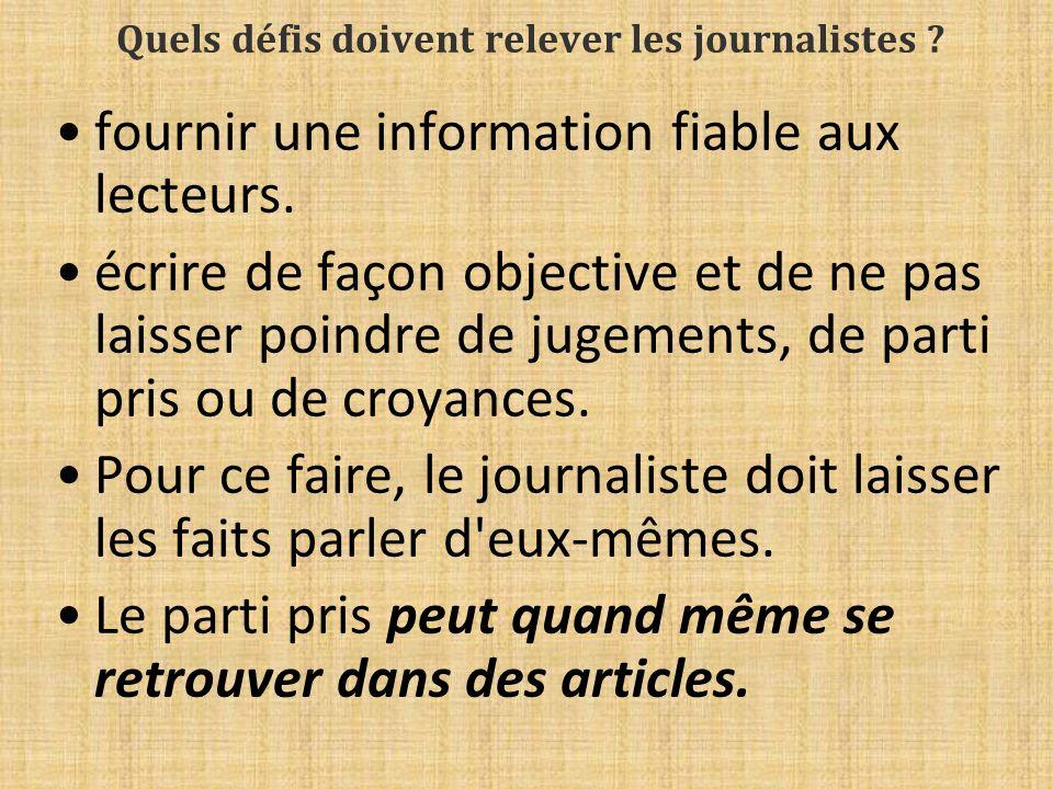 Quels défis doivent relever les journalistes