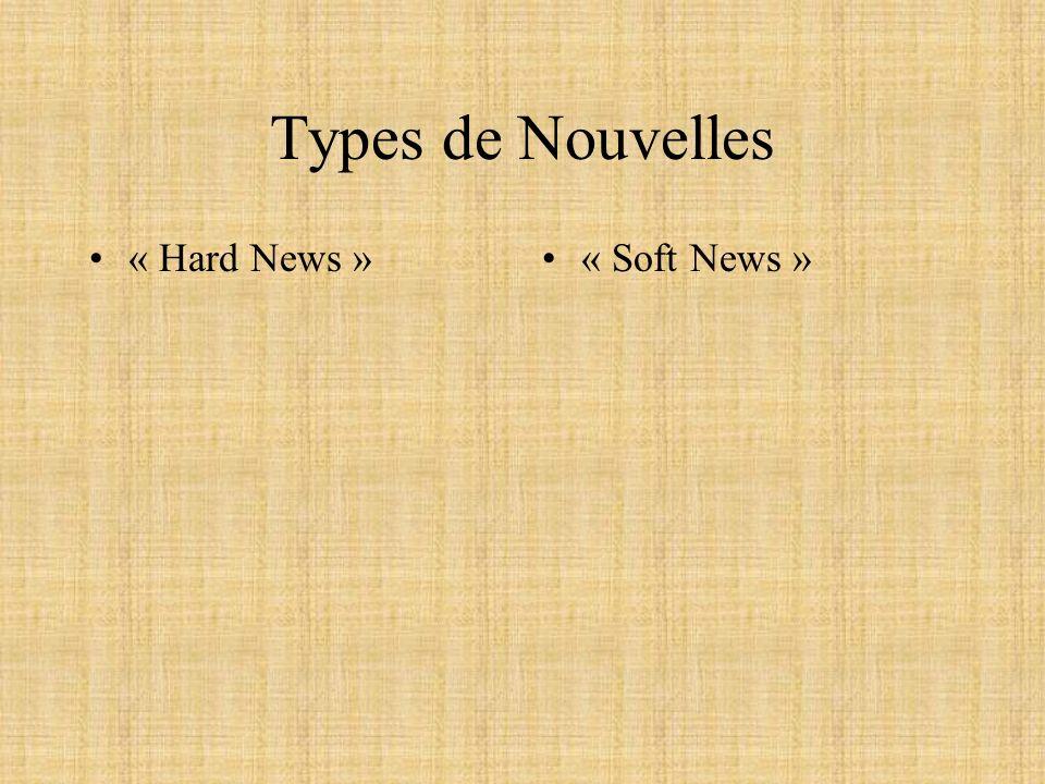 Types de Nouvelles « Hard News » « Soft News »