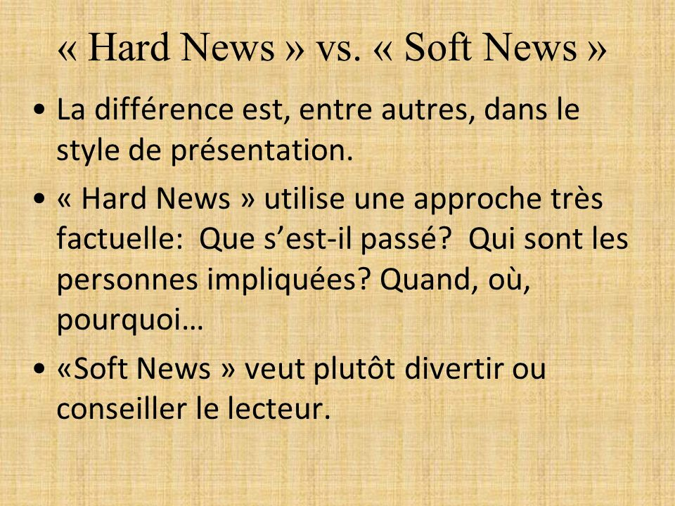 « Hard News » vs. « Soft News »
