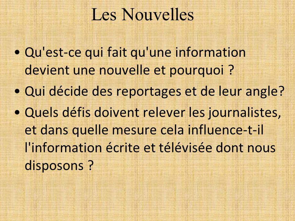 Les Nouvelles Qu est-ce qui fait qu une information devient une nouvelle et pourquoi Qui décide des reportages et de leur angle