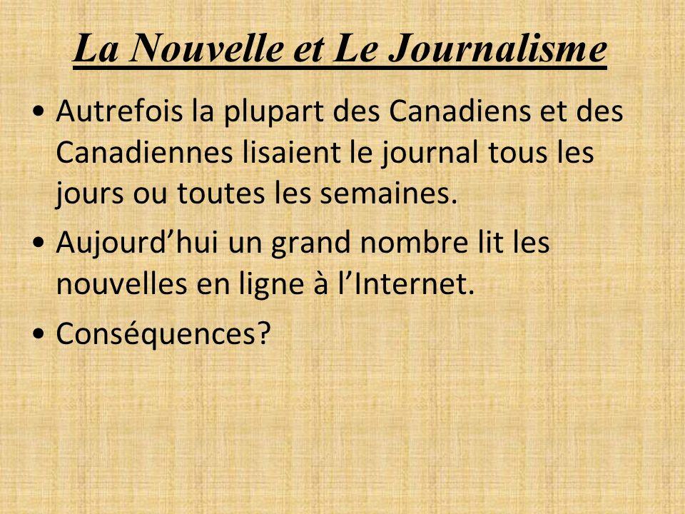 La Nouvelle et Le Journalisme