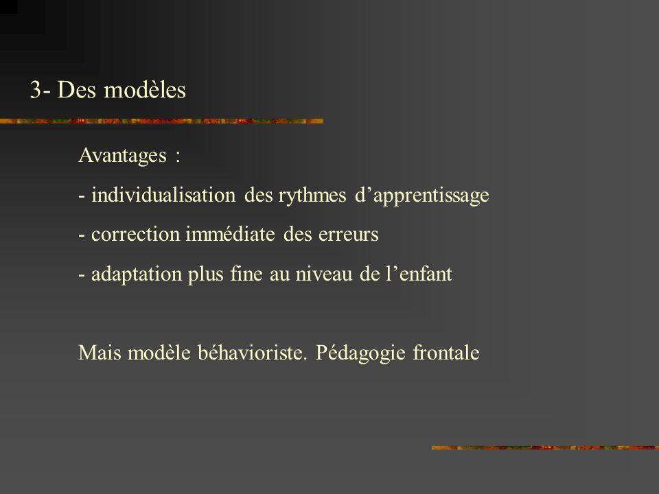 3- Des modèles Avantages :