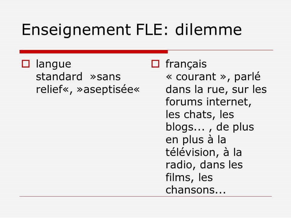Enseignement FLE: dilemme
