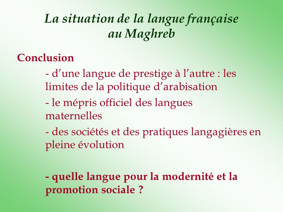 La situation de la langue française au Maghreb